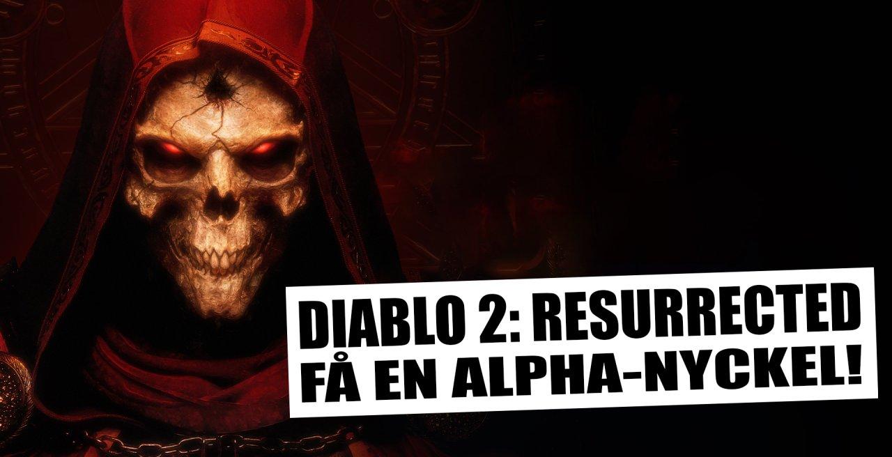 *FZ delar ut nycklar till Diablo 2: Resurrected-alphan!